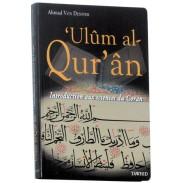 'Ulûm al-Qur'an (Introduction aux sciences du Coran)