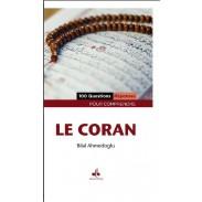 100 Questions - Réponses pour comprendre le Coran Bilal Ahmedoglu