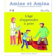 Amine et Amina - n°2 : L'âge d'apprendre à prier
