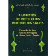 À l'Intention des Muftis et des Imitateurs des Savants - Imâm Ibn Al-Qayyim Al-Jawziyya