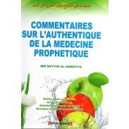 Les commentaires sur l'Authentique de la médecine prophétique