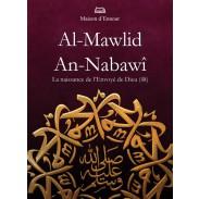 Al-Mawlid An-Nabawî  - La naissance de l'Envoyé de Dieu (sws)