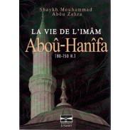 La Vie de l'Imam Abou Hanifa [80-150H]