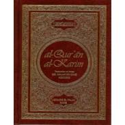 Le Saint Coran et la traduction en lanague française du sens de ses versets
