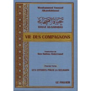 Vie des Compagnons - Hayat as-Sahaba - حياة الصحابة (en 3 volumes)