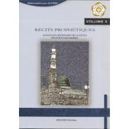Récits prophétiques - Nouvelles approches de la vie du prophète Mohammed - Volume 3