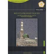 Récits prophétiques - Nouvelles approches de la vie du prophète Mohammed - Volume 1