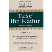 Tafsir Ibn Kathir: Sourate Al Fatiha au verset 252 de la Sourate Al Baqara - Volume 1