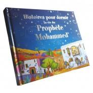 Histoires pour dormir La vie du Prophète Mohammed