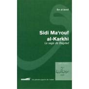 Sidi Ma'rouf al-Karkhî, le sage de Bagdad