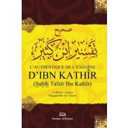 L'authentique de l'exégèse d'Ibn Kathîr (Sahîh Tafsîr Ibn Kathîr) - 1 seul volume
