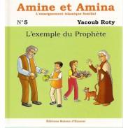 Amine et Amina - n°5 : L'exemple du Prophète