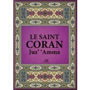 Le Saint Coran - Chapitre (juz') 'Amma