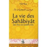 La vie des Sahabiyat au temps du Prophète