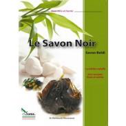 Le Savon Noir (savon beldi) - La solution naturelle pour une peau douce et satinée