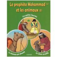 Le prohète Mohammad et les animaux (2)