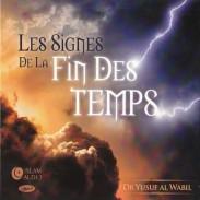 Les Signes de la Fin des Temps - Dr Yusuf Al Wabil - CD MP3