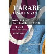L'arabe langue vivante, nouvelle méthode de la grammaire arabe - Tome 1 (Niveau élémentaire)