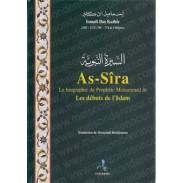 As-Sîra La biographie du Prophète Mohammed - Les débuts de l'islam
