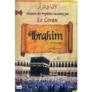 Les histoires des Prophètes racontées par Le Coran (tome 3) : Abraham