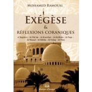 Exégèse et réflexions coraniques - Du chapitre Al-Ma'un jusqu'à An-Nas