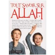 Tout savoir sur Allah - Volume 1