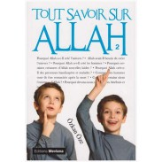 Tout savoir sur Allah - Volume 2